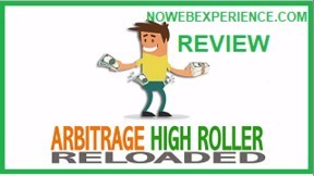 This graphic is a logo from Arbitrage High Roller Reloaded that aslo states that this is the revioew by No Web Experience